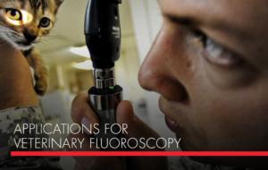 , Applications for Veterinary Fluoroscopy