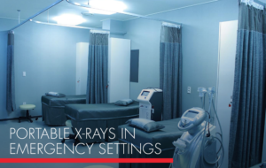 , Portable X-Rays in Emergency Settings