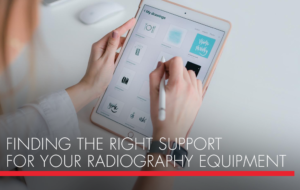 , Finding the Right Support For Your Radiography Equipment